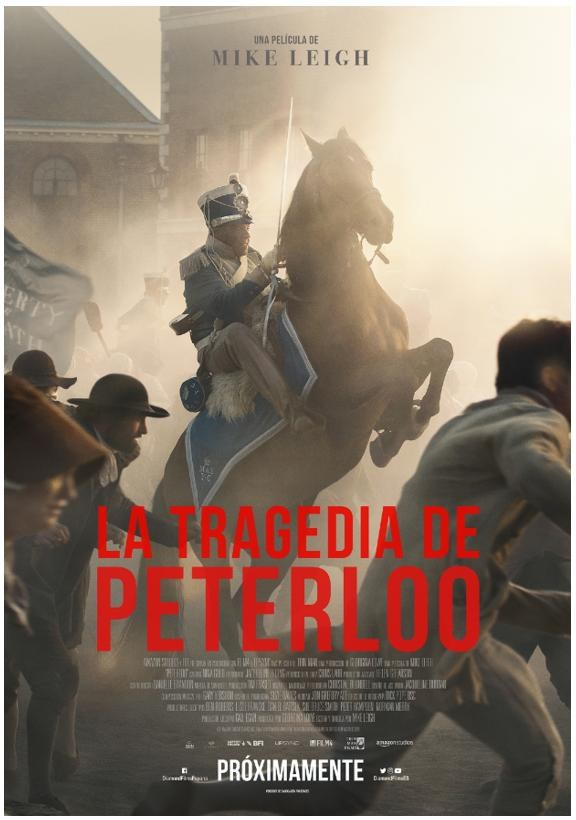 Cinema: 'Peterloo' ('La tragedia de Peterloo')