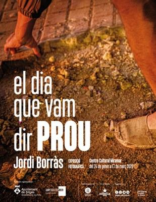 Inauguració de l'exposició fotogràfica 'El dia que vam dir prou' de Jordi Borràs