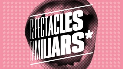 Espectacles Familiars