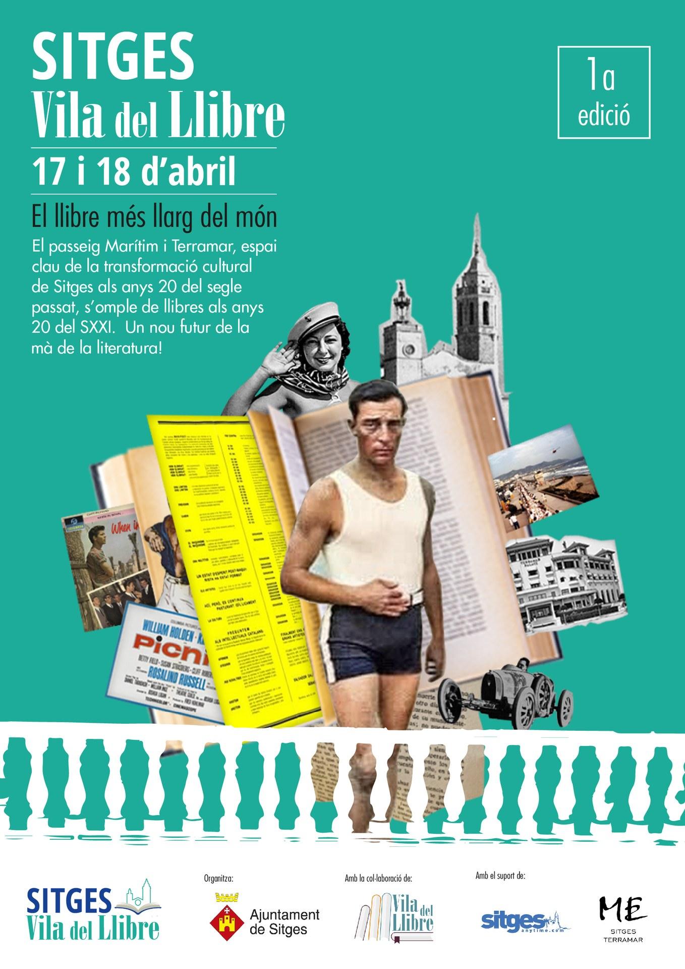 Cicle Sitges - Acte d'inauguració del festival literari Sitges, Vila del Llibre  i Taula Rodona 'Sitges Atrevit. Del Manifest Groc a La Cubana'