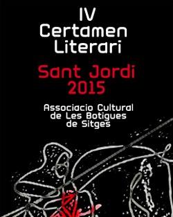 IV Certamen Literari Sant Jordi de l'Associació Cultural de Les Botigues de Sitges