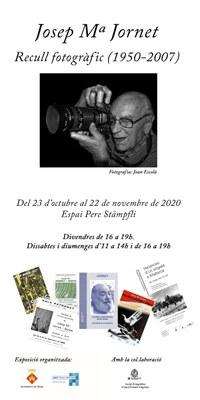 Exposició 'Josep Maria Jornet, recull fotogràfic 1950 – 2007'