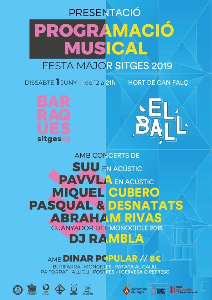 Presentació de la programació musical de la Festa Major de Sitges 2019 'Barraques' i 'El Ball'