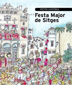 Presentació del llibre 'Petita història de la Festa Major de Sitges'