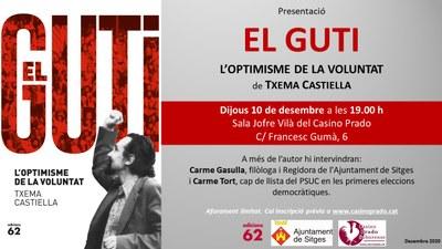 Presentació del llibre 'El Guti, l'optimisme de la vol...
