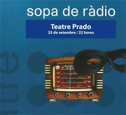 Teatre, 'Sopa de Ràdio'
