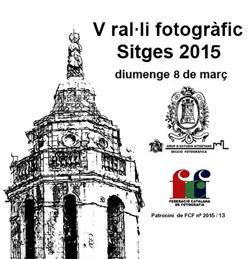 V Ral.li Fotogràfic Sitges 2015