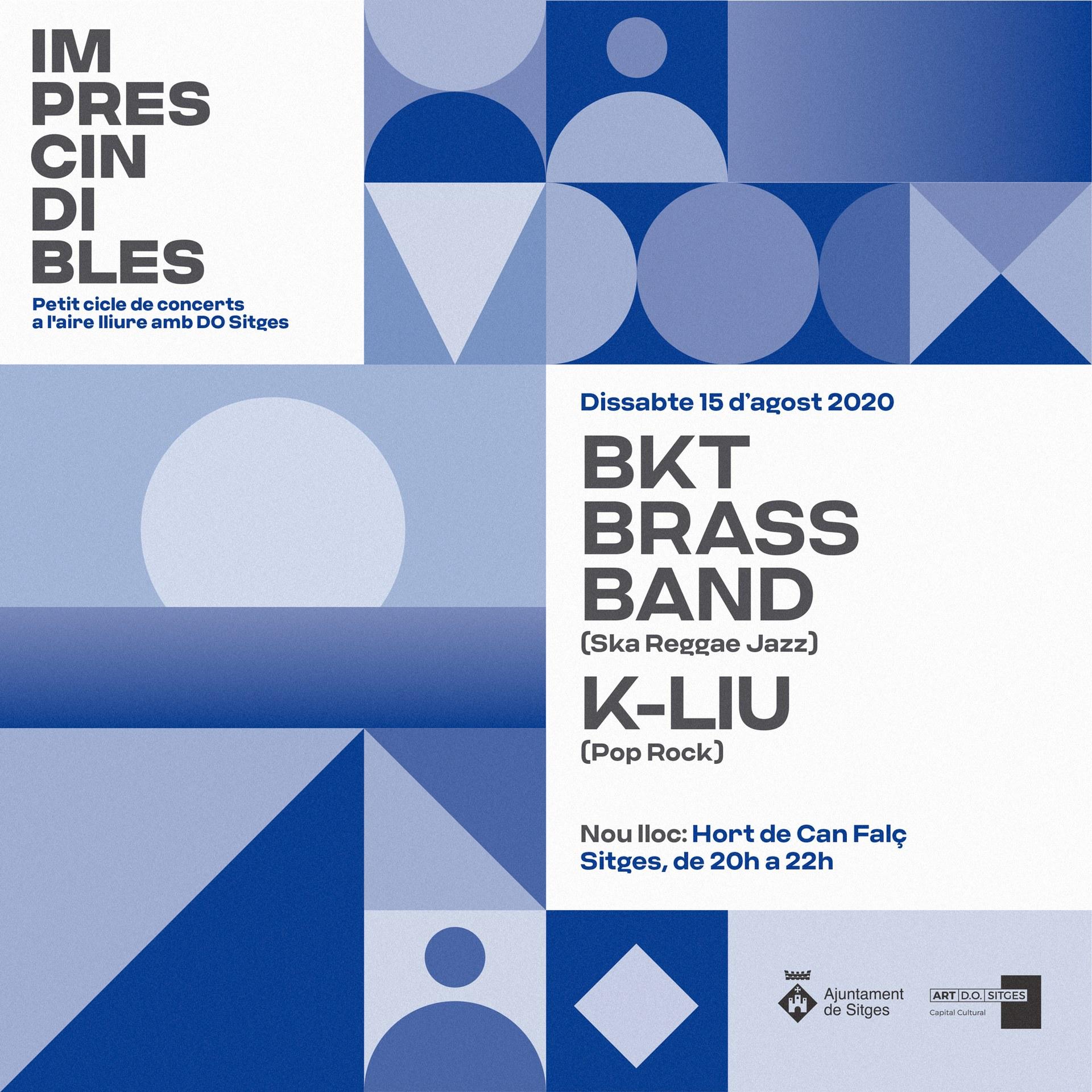 Els grups K-LIU i BKT Brass Band clouran aquest dissabte el cicle 'Imprescindibles' a l'Hort de Can Falç