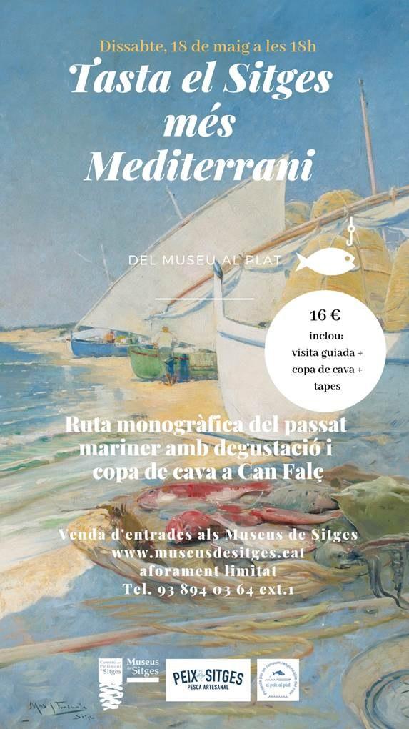 'Tasta el Sitges més mediterrani. Del Museu al plat' és una ruta monogràfica que vincula la història marinera de Sitges amb el patrimoni i la gastronomia