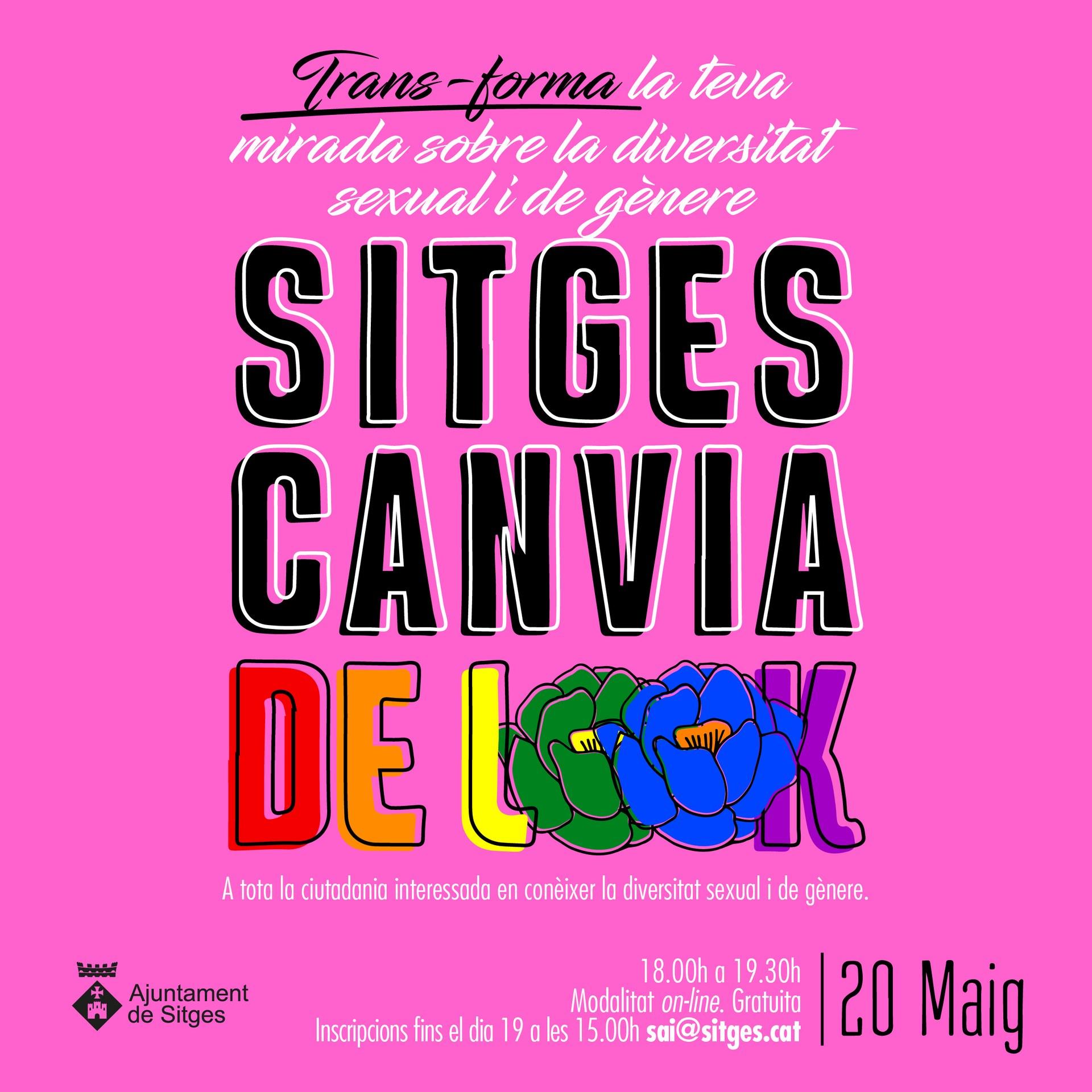 Sitges, Canvia de Look!