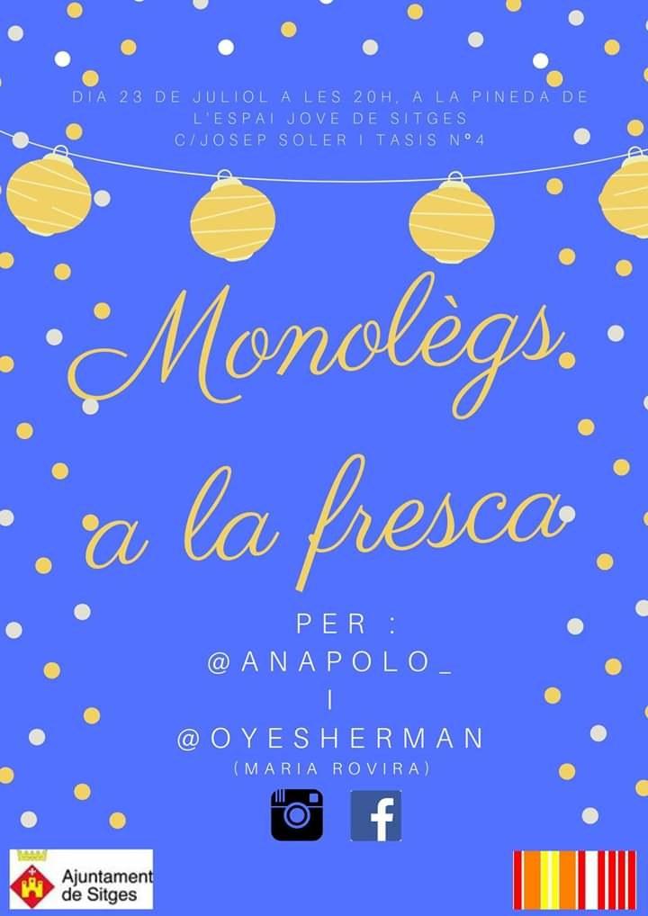 Monòlegs a la fresca per Ana Polo i Maria Rovira (Oye Sherman)