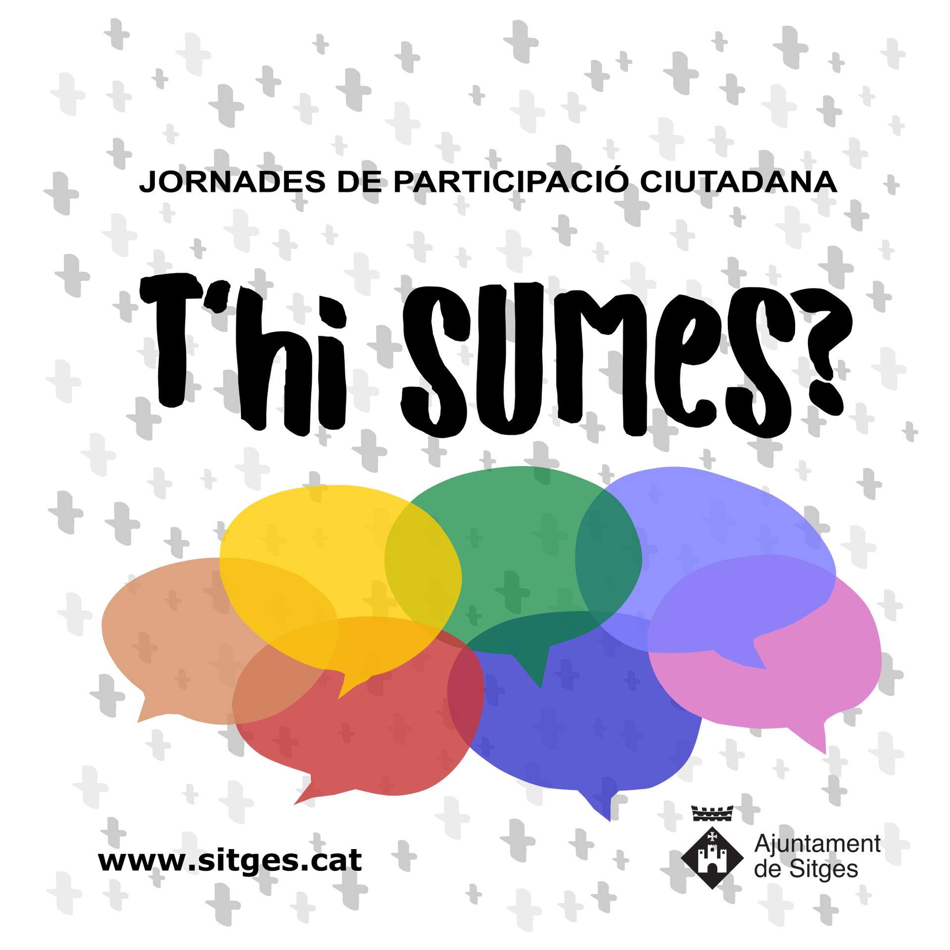 L'Ajuntament de Sitges convida a la participació ciutadana