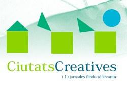"""Jornades """"Ciutats Creatives"""""""